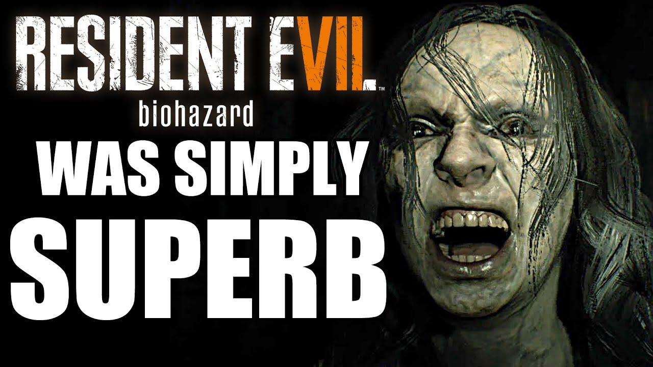 What Made Resident Evil 7 One Hell of A Game? - GamingBolt