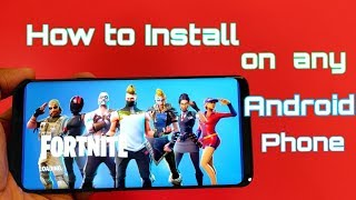 Fortnite Android [Comment installer GUIDE 100% WORKING] sur n'importe quel phon ANdroid