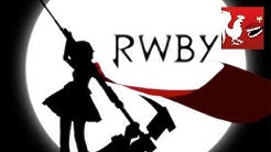 RWBY Volume 1: Opening Titles Animation | Rooster Teeth