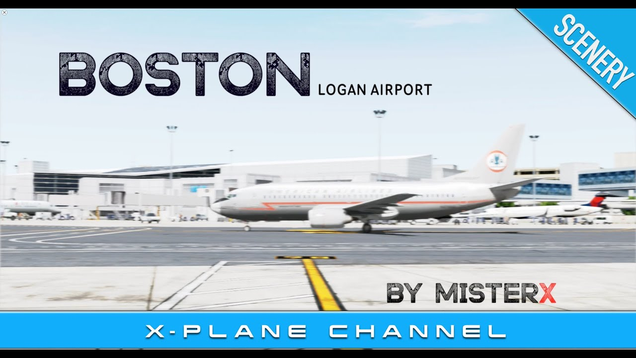 The best DONATIONWARE AIRPORT [for X-Plane 10]  Boston Logan Airport  KBOS  by MisterX6