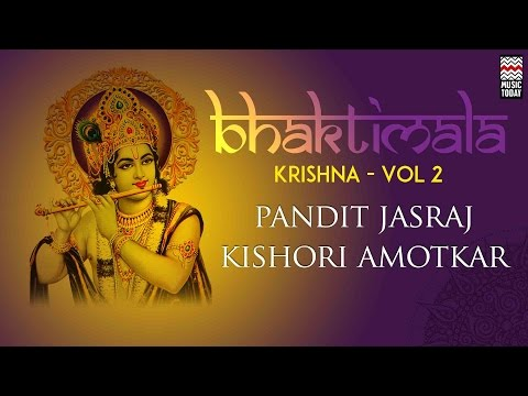 Bhaktimala Krishna | Vol 2 | Audio Jukebox | Vocal | Devotional | Pandit Jasraj | Kishori Amonkar