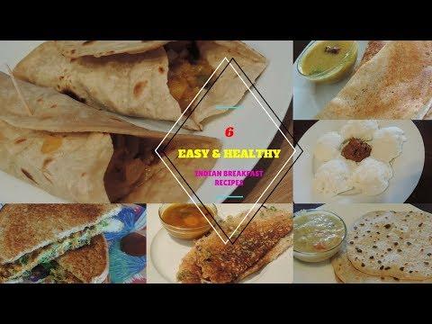 6 INDIAN BREAKFAST/TIFFIN RECIPES/EASY & HEALTHY BREAKFAST( காலை உணவு) /QUICK BREAKFAST RECIPES