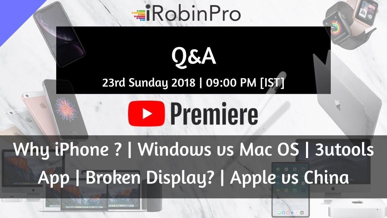 Q&A #2: Why Apple Products?, Windows vs Mac, 3utools, Apple vs China and  more