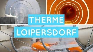 Therme Loipersdorf - Alle Rutschen Onride (Funpark)