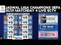 Jadwal Liga Champions Eropa 2020 live SCTV Matchday 4 Lengkap | Klasemen Liga Champion Terbaru