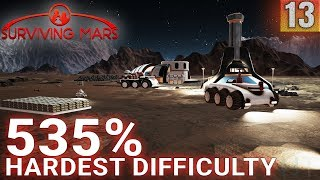 Surviving Mars 535% HARDEST DIFFICULTY - Part 13 - I Guess I Deserved That? - Gameplay