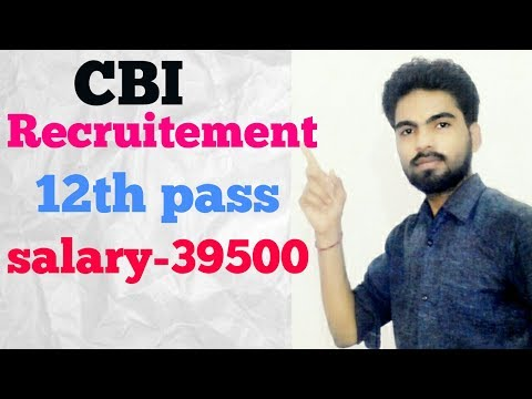 CBI INTELLIGENCE BUREAU RECRUITEMENT 2017 [VIDEO NO.137]