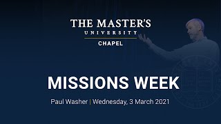 Chapel - Paul Washer - Missions Week - Wednesday, March 3 2021