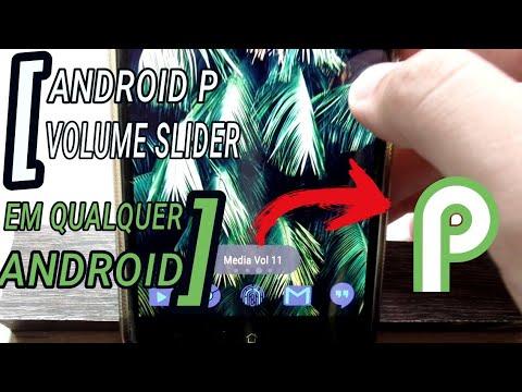 Como instalar FUNÇÃO do ANDROID P para qualquer celular [VOLUME SLIDER]