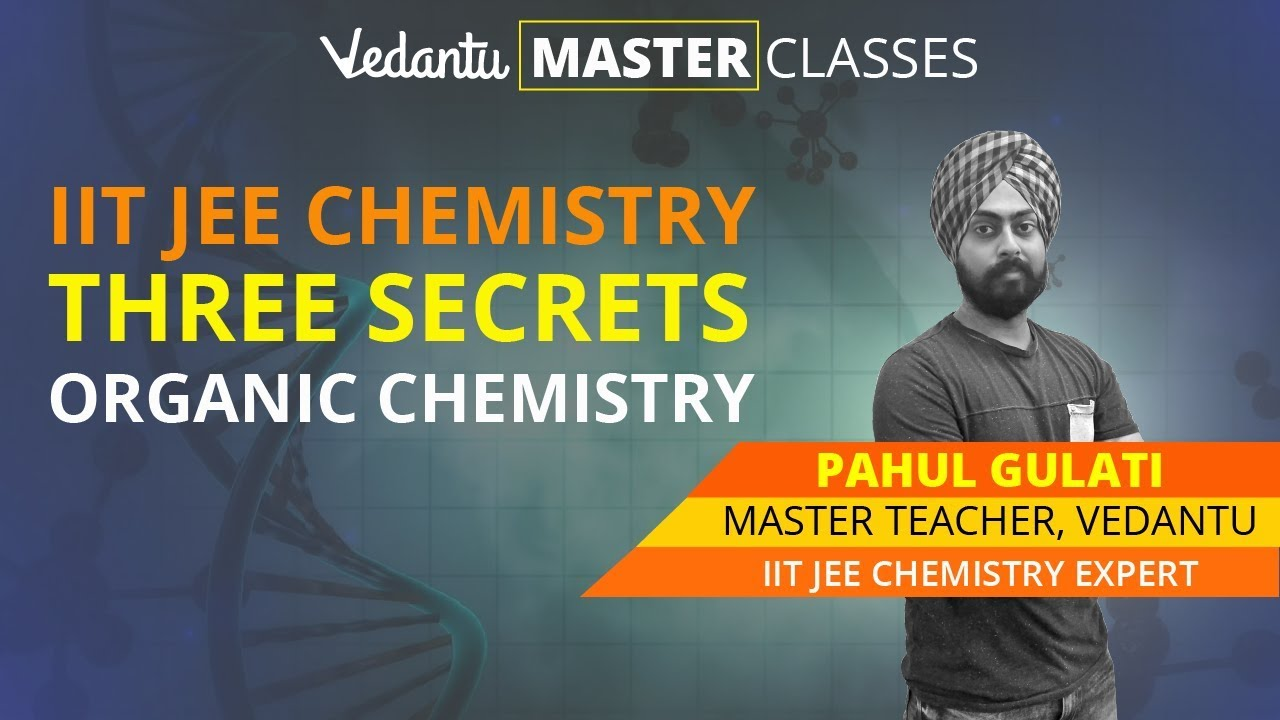 JEE Organic Chemistry Problems for Main & Advanced 2019 Exam | Vedantu  Master Classes