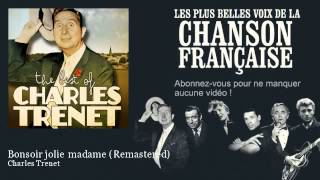 Watch Charles Trenet Bonsoir Jolie Madame video