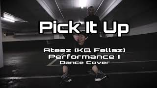 Pick It Up- Ateez (KQ Fellaz) Performance Dance Cover by CHIC-N-LTTL