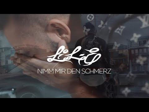 LiL-E - Nimm mir den Schmerz (OFFICIAL 4K VIDEO)