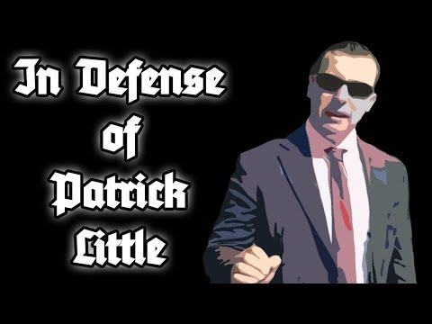 In Defense of Patrick Little