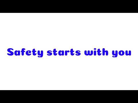 Safety Starts With You - Safety Short Flim -2019