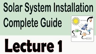 Introduction to solar power system | Solar System Installation Complete Guide in Urdu/Hindi 1