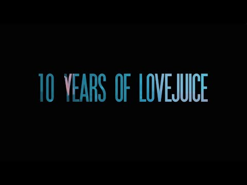 Ten Years Of LoveJuice Trailer