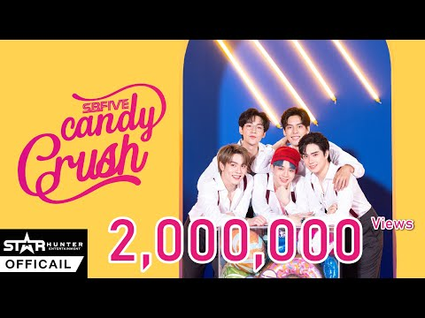 SBFIVE -  CANDY CRUSH [Official MV ] | Star Hunter Entertainment