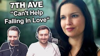 """7th Ave - Can't Help Falling In Love"" Singers Reaction"