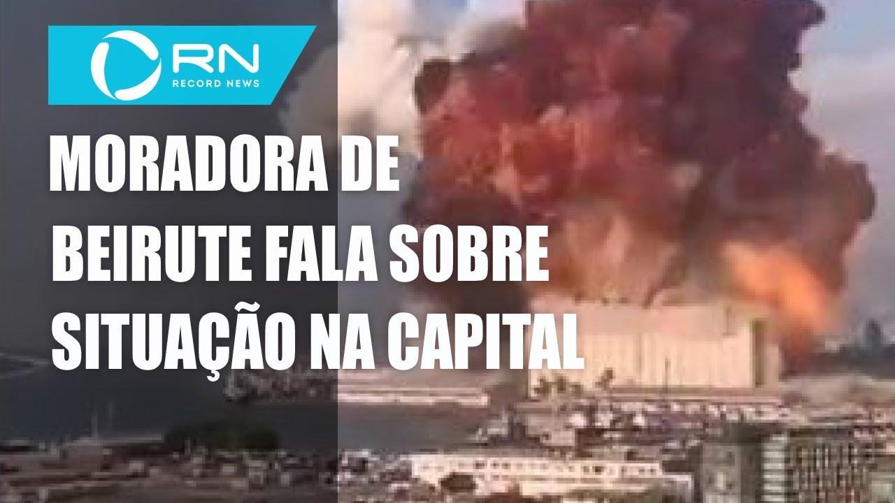 Brasileira que mora em Beirute fala sobre situação pós-explosão
