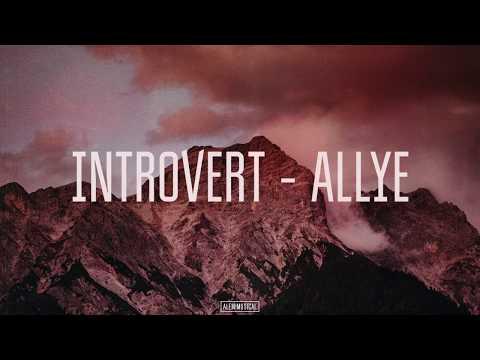 INTROVERT - ALLYE (LYRICS/ТЕКСТ)