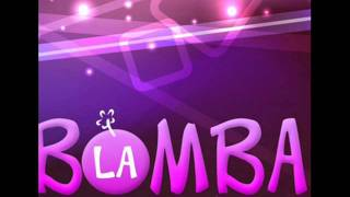 Javier Suazo ft.DJ Markonny78 -♫ La Bomba ♫