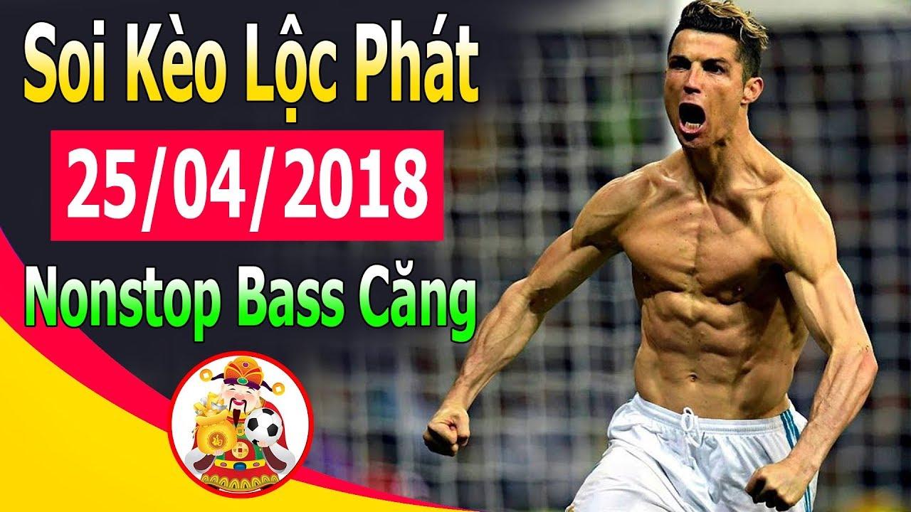 Kèo nhà cái trực tiếp bóng đá C1 đêm nay | Soi kèo Champions League 25/04/2018