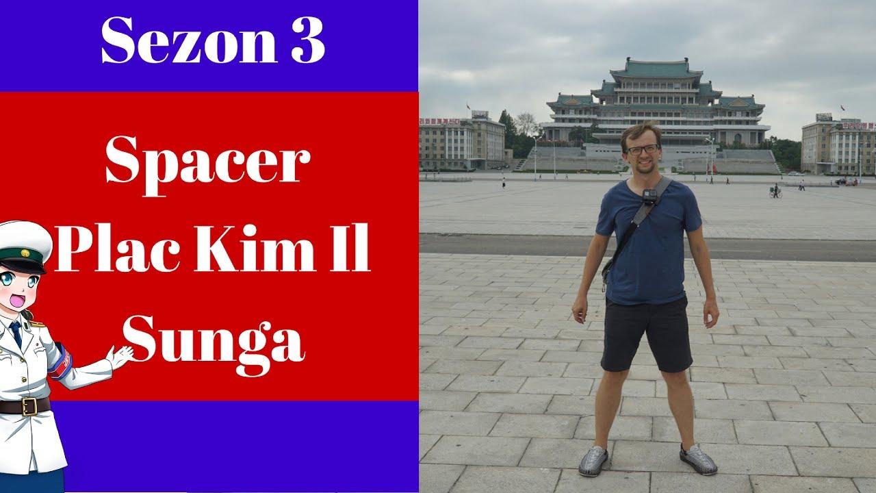 Spacer po Korei Północnej – Plac Kim Il Sunga