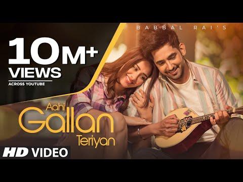 Aahi Gallan Teriyan Lyrics | Babbal Rai Mp3 Song Download