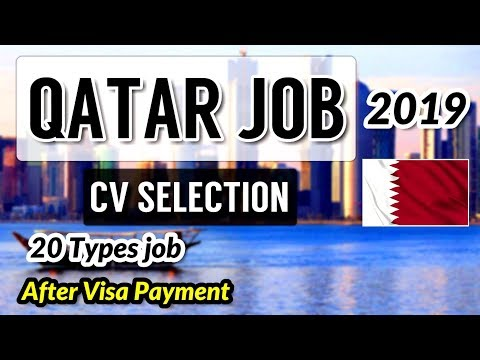 Jobs In Qatar 2019 !! Urgent Requirement CV Selection Job !! Hurry Up !! Gulf Job Guide