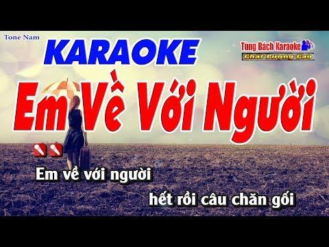 Em Về Với Người Karaoke 123 HD - Nhạc Sống Tùng Bách