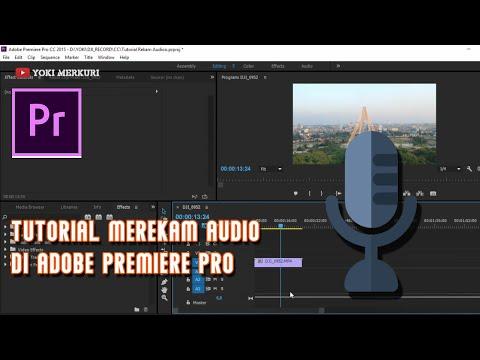 Tutorial Merekam Audio Di Adobe Premiere Pro - Belajar Adobe Premiere Pro thumbnail