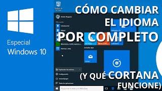 Cómo cambiar idioma en Windows 10 y usar Cortana en español