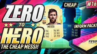 THE CHEAP MESSI!! FIFA 19 ZERO TO HERO