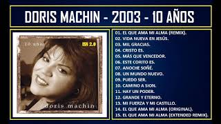 Doris Machin - 2003 - 10 años