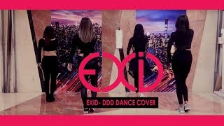 EXID (이엑스아이디)  DDD DANCE COVER BY INVASION GIRLS