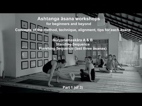 Ashtanga Yoga: Concepts, Practice of Yoga, Asana, Tristhana, Vinyasa, Drishti, Alignment, Technique