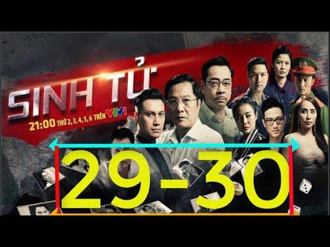 Sinh Tử Tập 29-30 Full HD Không Q.Cáo.