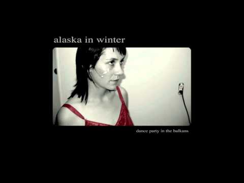 Alaska In Winter - Balkan Lowrider Anthem
