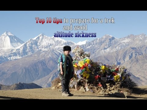 Top Ten Tips to prevent altitude sickness and plan a high altitude trek - Nepal
