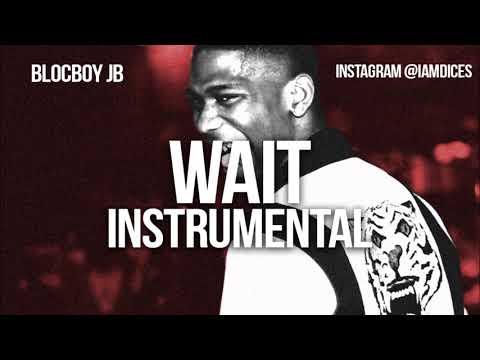 Blocboy JB - Wait