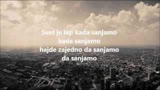 Kiki Lesendric i Tijana Dapcevic - Kada sanjamo (lyrics)