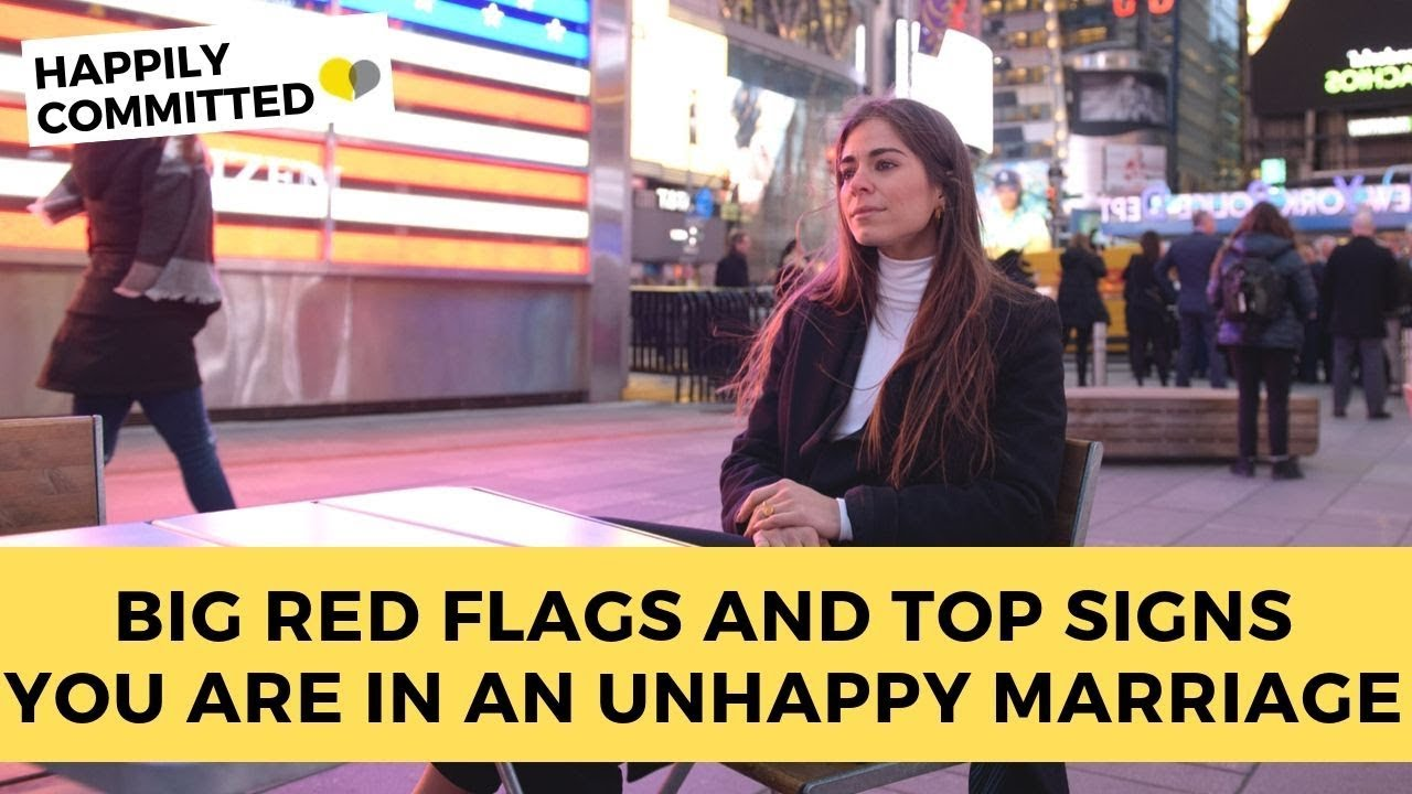 Download Unhappy Marriage Signs   BIG Red Flags And Top Signs You Are In An Unhappy Marriage
