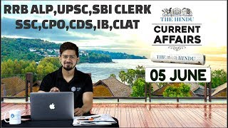 CURRENT AFFAIRS | THE HINDU |5th June 2018 | UPSC, RRB, SBI CLERK/IBPS, SSC, CLAT & OTHERS