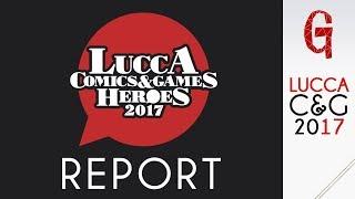 Lucca Comics 2017 Report