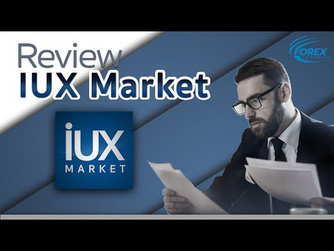 [Review IUX Market] โบรกเกอร์ที่ถูกใจเทรดเดอร์มากที่สุดในปี 2020