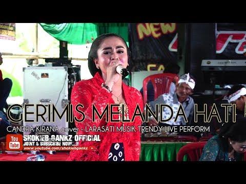 GERIMIS MELANDA HATI (cover) CANDRA KIRANA - LARASATI MUSIK TRENDY | Live Perform
