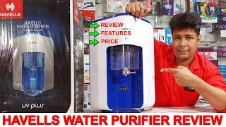 HAVELLS WATER PURIFIER REVIEW AND FEATURES | Full, Havells UV Plus, Pro, Max, Digiplus and Digitouch
