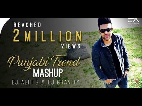 punjabi-trend-_-mashup-_-2018-_-dj-abhi-b-_-dj-gravity