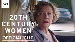 20th Century Women | Always About The Mother | Official Clip HD | A24